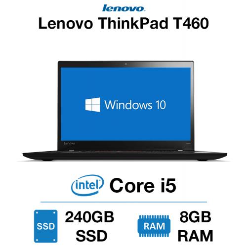 Lenovo ThinkPad T460 Core i5   8GB   240GB SSD