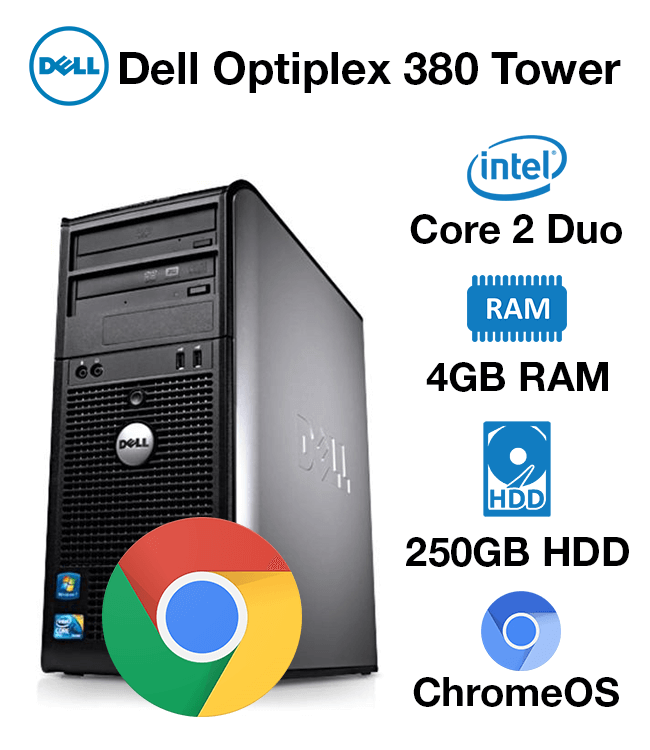 Dell Optiplex 380 Tower Core 2 Duo | 4GB | 250GB HD | Chrome OS