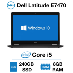 Dell Latitude E7470 Core i5 | 8GB RAM | 240GB SSD