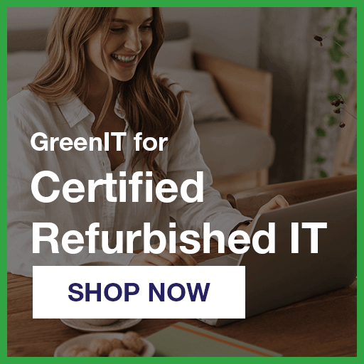 GreenIT Certified Refurbished IT