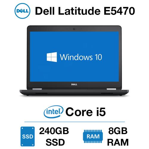 Dell Latitude E5470 Core i5 | 8GB RAM | 240GB SSD