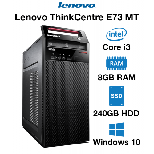 Lenovo ThinkCentre E73 MT Core i3 | 8GB RAM | 240GB SSD