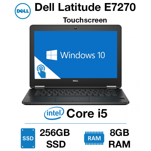 Dell Latitude E7270 Touch Core i5 | 8GB RAM | 256GB SSD | Windows 10 Pro | Webcam